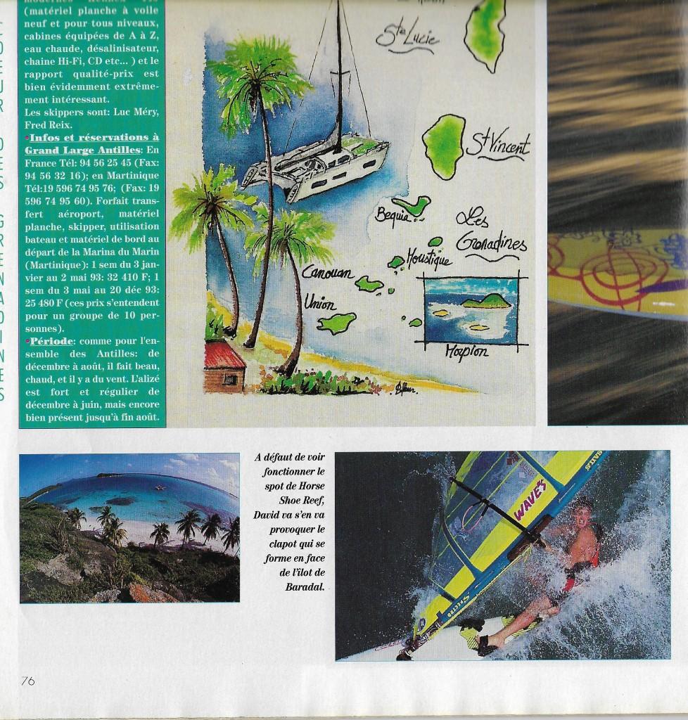 Si j'avais loupé le trip aux Grenadines et donné ma place à David j'avais au moins dessiné la carte du trip et j'etais doublement content car l'on voyait bien le Logo WAVE'S sur toute les tofs. On avait discuté des heures avec Dave pour savoir où mettre les stickers pour que l'on les voit bien sur chaque photo!! la preuve en image….krkrkrkr